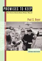 Promises to Keep: The United States Since World War II (Paperback)