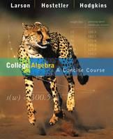 College Algebra: A Concise Course (Hardback)