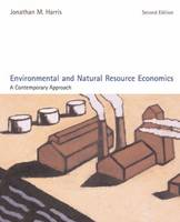 Environmental and Natural Resource Economics: A Contemporary Approach (Hardback)