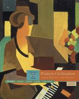 Western Civilization, Volume 2: Ideas, Politics & Society (Paperback)