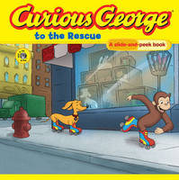 Curious George to the Rescue (Board book)