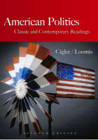 American Politics: Student Text: Classic and Contemporary Readings (Paperback)