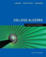 College Algebra: A Graphing Approach (Hardback)