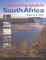 Top Touring Spots of South Africa (Hardback)