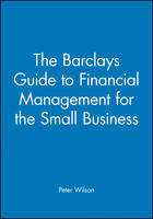 The Barclays Guide to Financial Management for the Small Business - Barclays Guides (Paperback)