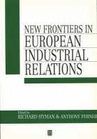 New Frontiers in European Industrial Relations (Paperback)