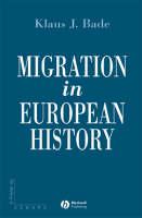 Migration in European History - Making of Europe (Hardback)