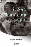 Second Language Syntax: A Generative Introduction (Paperback)
