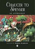 Chaucer to Spenser: An Anthology - Blackwell Anthologies (Paperback)