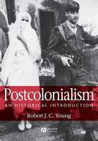 Postcolonialism: An Historical Introduction (Paperback)
