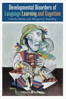 Developmental Disorders of Language Learning and Cognition (Hardback)