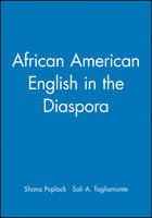 African American English in the Diaspora - Language in Society (Paperback)