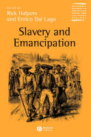 Slavery and Emancipation - Wiley Blackwell Readers in American Social and Cultural History (Paperback)