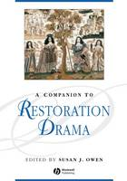 A Companion to Restoration Drama - Blackwell Companions to Literature and Culture (Hardback)