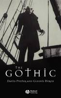 The Gothic - Wiley Blackwell Guides to Literature (Hardback)