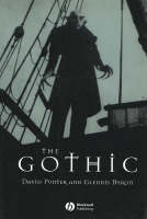 The Gothic - Wiley Blackwell Guides to Literature (Paperback)