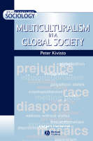 Multiculturalism in a Global Society - 21st Century Sociology (Paperback)