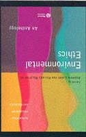 Environmental Ethics: An Anthology - Blackwell Philosophy Anthologies (Paperback)