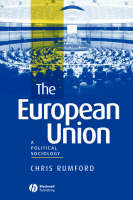The European Union: A Political Sociology (Paperback)
