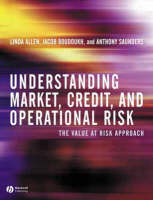 Understanding Market, Credit, and Operational Risk: The Value at Risk Approach (Hardback)