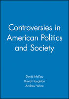 Controversies in American Politics and Society (Hardback)