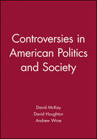 Controversies in American Politics and Society (Paperback)