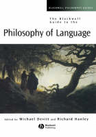 The Blackwell Guide to the Philosophy of Language (Hardback)