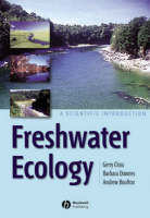 Freshwater Ecology: A Scientific Introduction (Paperback)
