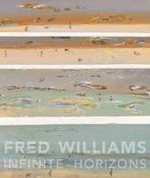Fred Williams: Infinite Horizons (Paperback)