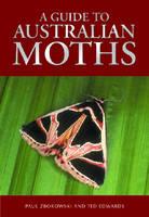 A Guide to Australian Moths (Paperback)