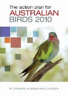 The Action Plan for Australian Birds 2010 (Paperback)