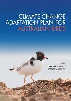 Climate Change Adaptation Plan for Australian Birds (Paperback)