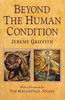 Beyond the Human Condition (Paperback)