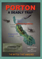 Porton the Deadly Trap: The Battle That Vanished (Paperback)