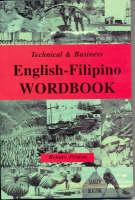 English-Filipino Wordbook: Technical and Business (Paperback)