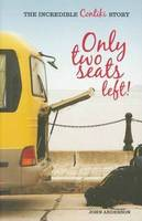 Only Two Seats Left!: The Incredible Contiki Story (Paperback)