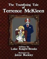 The Transfixing Tale of Terrence McKleen (Paperback)