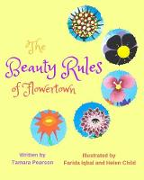 The Beauty Rules of Flowertown (Paperback)