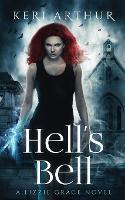 Hell's Bell - Lizzie Grace 2 (Paperback)