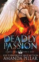 Deadly Passion - Heaven's Heart 1 (Paperback)