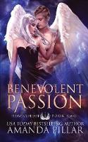 Benevolent Passion - Heaven's Heart 2 (Paperback)