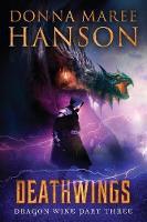 Deathwings: Dragon Wine Part Three - Dragon Wine 3 (Paperback)
