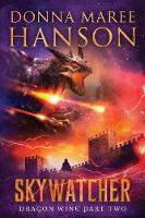 Skywatcher: Dragon Wine Part Two - Dragon Wine 2 (Paperback)