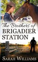 The Brothers of Brigadier Station - Brigadier Station 1 (Paperback)