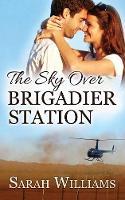 The Sky over Brigadier Station - Brigadier Station 2 (Paperback)
