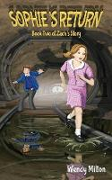 Sophie's Return: Book Two of Zach's Story (Second Edition) - Zach's Story 2 (Paperback)