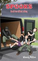 Spooks: Book Four of Zach's Story (Second Edition) - Zach's Story 4 (Paperback)