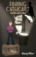 Finding Cathcart: Book Five of Zach's Story (Second Edition) - Zach's Story 5 (Paperback)