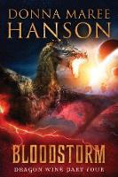 Bloodstorm: Dragon Wine Part Four - Dragon Wine 4 (Paperback)