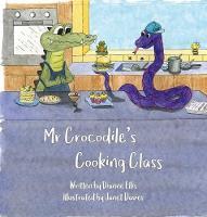 Mr Crocodile's Cooking Class 2017 (Paperback)